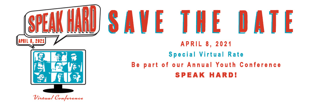Speak Hard Conference - Save the Date - April 8, 2021